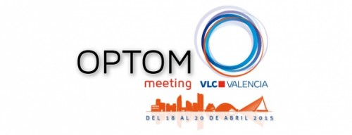 Imagem da notícia: OPTOM Meeting Valencia 2015